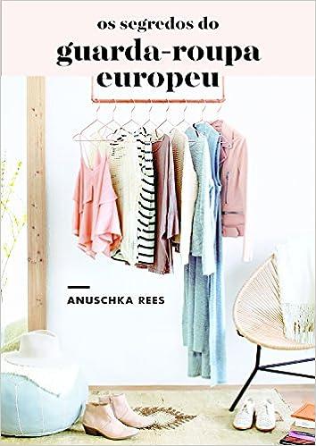 cb435c86e Os segredos do guarda-roupa europeu - 9788584390731 - Livros na Amazon  Brasil