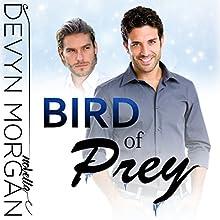 Bird of Prey Audiobook by Devyn Morgan Narrated by Joe Formichella