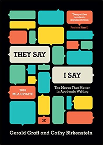 They sayi say the moves that matter in academic writing with 2016 they sayi say the moves that matter in academic writing with 2016 mla update third edition 3rd edition kindle edition fandeluxe Gallery