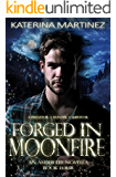 Forged in Moonfire: An Amber Lee Novella (Amber Lee Mysteries Book 4)