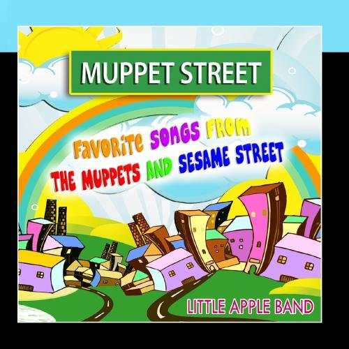 Muppet Street (Favorite Songs from The Muppets and Sesame Street) (The Muppet Show Music Mayhem And More)