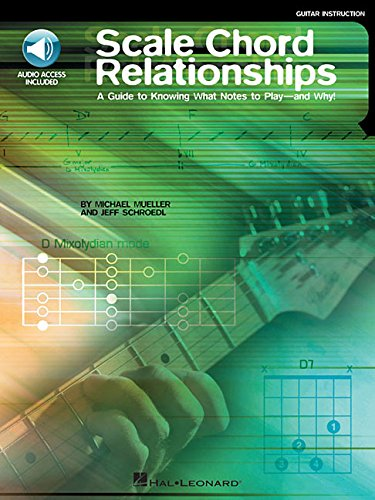 Scale Chord Relationships: A Guide to Knowing What Notes to Play - and Why! (Music Note Outline)