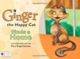 Ginger the Happy Cat, Mary Brigid Salzman, 1606962892