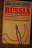 Uncensored Russia: Protest and Dissent in the Soviet Union, Peter Reddaway, 0070513546