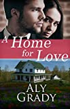 A Home For Love (Homecoming Book 1)