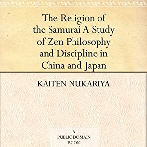 The Religion of the Samurai Hörbuch