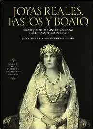 Joyas reales, fastos y boatos Libro Ilustrado esfera: Amazon.es: Mateos, Ricardo, Sampedro, Jose Luis: Libros