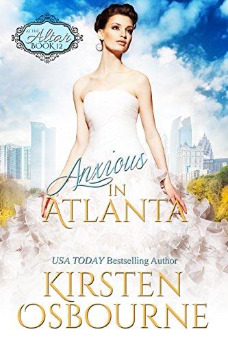 Anxious in Atlanta (At the Altar Book 12) (Lucy Atlanta Store)