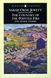 Download The Country of the Pointed Firs and Other Stories (Penguin Classics) in PDF ePUB Free Online