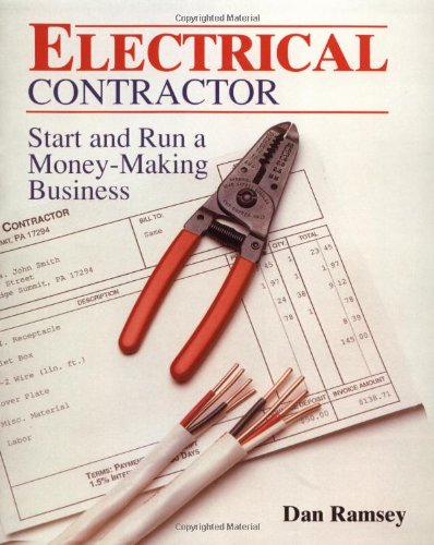 Electrical Contractor: Start and Run a Money-Making Business by Brand: Tab Books