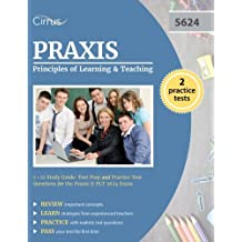 Praxis Principles of Learning and Teaching 7-12 Study Guide: Test Prep and Practice Test Questions for the Praxis...