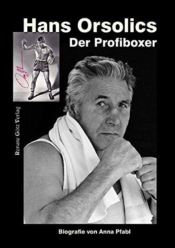 Hans Orsolics: Der Profiboxer