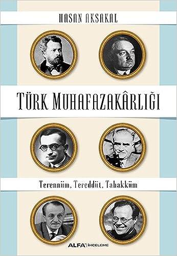 Amazon Com Turk Muhafazakarligi Terennum Tereddut Tahakkum