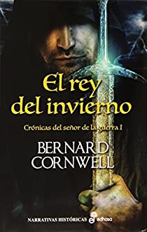 El rey del invierno par Cornwell