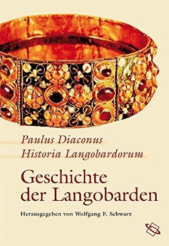 Historia Langobardorum - Geschichte der Langobarden