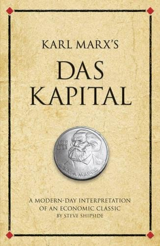 Download Karl Marx's Das Kapital: A modern-day interpretation of a true classic (Infinite Success) pdf