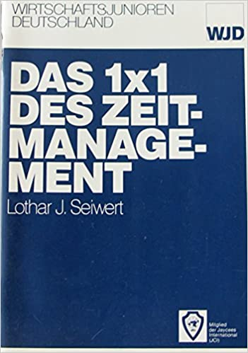 Das 1x1 Des Zeitmanagement Gabal Band 10 Amazon De Seiwert Lothar J Bucher