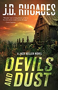 Devils And Dust: A Jack Keller Novel by [Rhoades, J.D., Rhoades, J.D.]