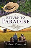 Return to Paradise: The Coming Home Series - Book 1 by Barbara Cameron (2016-02-16)