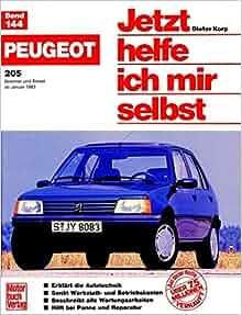 Peugeot 205 (B+D, ab 83) (Jetzt helfe ich mir selbst