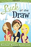 Luck of the Draw, Rachael Renee Anderson, 1599554437