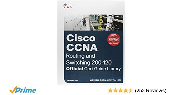 ccna routing and switching 200 120 official cert guide library rh amazon com ccna r&s 200-120 official cert guide ccna routing and switching 200-120 official cert guide pdf