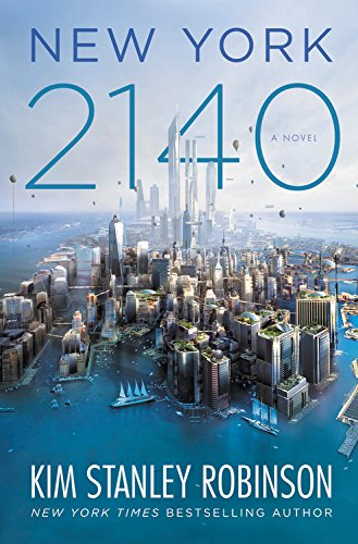 New York 2140 by Kim Stanley Robinson Book Review, Buy Online