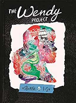 The Wendy Project by [Osborne, Melissa Jane]