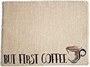 But First Coffee Placemat - Coffee Maker Mat Coffee Bar Decor, made in the USA