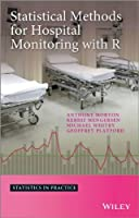 Statistical Methods for Hospital Monitoring with R Front Cover
