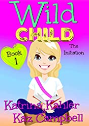 WILD CHILD - Book 1 - The Initiation