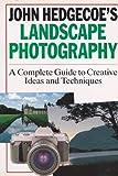 John Hedgecoe's Landscape Photography 9780806906751