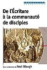 De l'écriture à la communauté de disciples par Blough