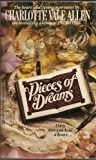 Pieces of Dreams, Charlotte Vale Allen, 0425075826