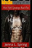 Hank & Kate: New York Spankings Book One