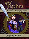 Tephra : The Steampunk RPG, Daniel Alan Burrow, 0985385308