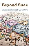 Beyond Suez: Permission Not Granted
