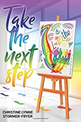 Take the Next Step - It's All in the Feet Paperback