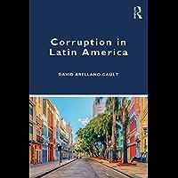 Corruption in Latin America (English Edition)