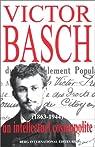 Victor Basch (1863-1944) par Basch