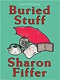 Buried Stuff, Sharon Fiffer, 0786271736