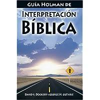 Guía Holman de Interpretación Bíblica