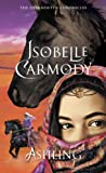 Isobelle Carmody 1. Obernewtyn 2. The Farseekers 3. Ashling 4. The Keeping Place 5. Wavesong6. The Stone Key