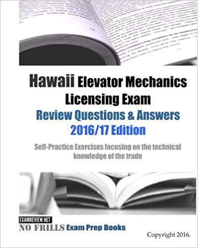 Hawaii Elevator Mechanics Licensing Exam Review Questions
