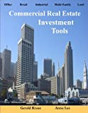 Commercial Real Estate Investment Tools, Gerald Kruse and Anna Lee, 0981509800