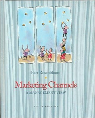 MARKETING CHANNELS, 5/E (The Dryden Press series in marketing)