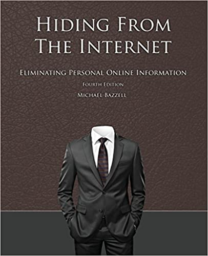 Hiding from the Internet: Eliminating Personal Online