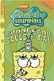 img - for SpongeBob SquarePants SpongeBob Saves the Day (Spongebob Squarepants (Tokyopop)) (v. 8) book / textbook / text book