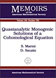 Quasianalytic Monogenic Solutions of a Cohomological Equation, S. Marmi and D. Sauzin, 0821833251
