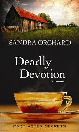 Read Online Deadly Devotion (Port Aster Secrets) PDF